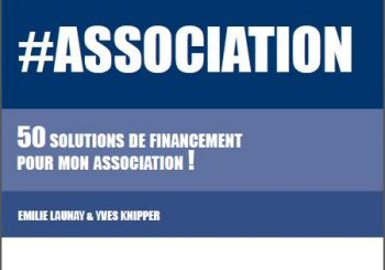 50 Solutions pour financer mon association